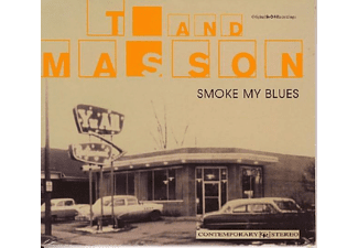 T And Masson - Smoke My Blues - (CD)