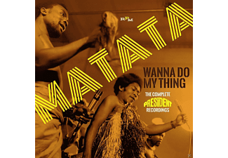 Matata - Wanna Do My Thing-Complete President Recordings - (CD)