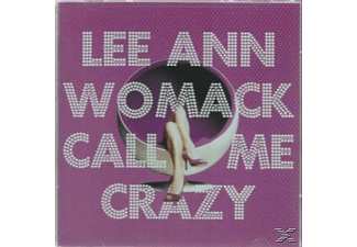 Womack Lee Ann - Call Me Crazy - (CD)