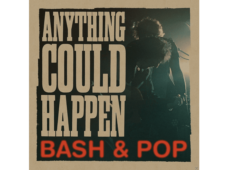 Bash & Pop - Anything Could Happen [CD]