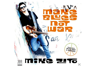 Mike Zito - Make Blues Not War - (Vinyl)