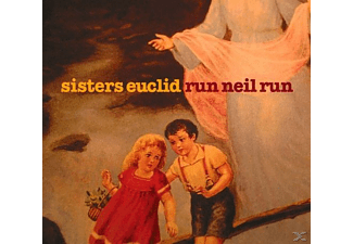 The Sisters Euclid - Run Neil Run - (CD)