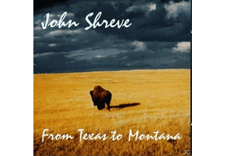 John Shreve - From Texas To Montana - (CD)
