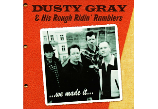 Dusty-gray & His Rough Ridin' Ramblers - We Made It - (CD)