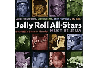 Jelly Roll All Stars - Must Be Jelly: Live at Wrox in Clarksdale Mississippi - (CD)