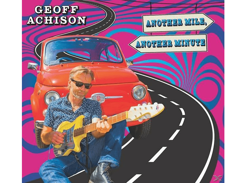 Geoff Achison - Another Mile,Another Minute [CD]