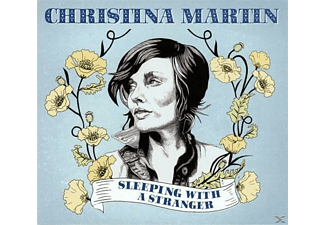 Christina Martin - Sleeping With A Stranger - (CD)