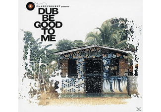 VARIOUS - Phazz Forvert-Dub Be Good to Me - (CD)
