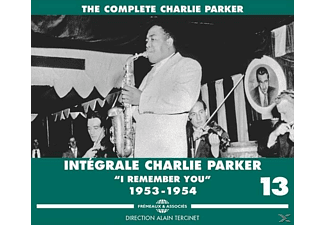 "Charlie Parker - Intégrale Vol.13 ""I Remember You"" 1953-1954 - (CD)"