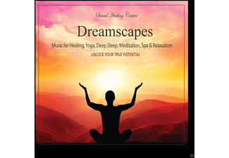 Sound Healing Center - Dreamscapes: Music For Healing, Deep Sleep, Meditation, Spa & Relaxation - (CD)