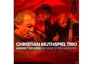 Muthspiel Christian - Against The Wind (+DVD) - (CD + DVD Video)