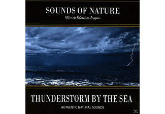 Relaxing Sounds Of Nature - Thunderstorm By The Sea - (CD)