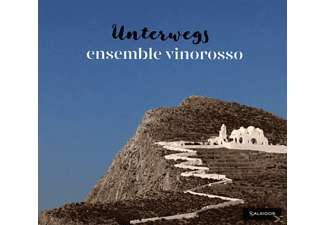 Ensemble Vinorosso - Unterwegs - (CD)