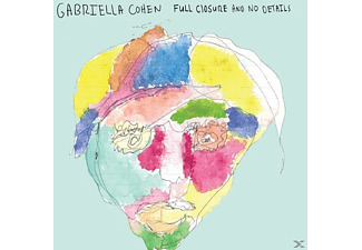 Gabriella Cohen - Full Closure And No Details - (CD)