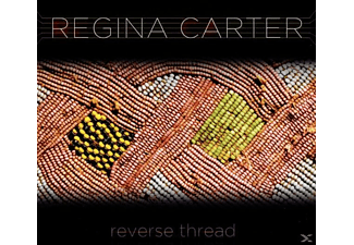 Regina Carter - Reverse Thread - (CD)