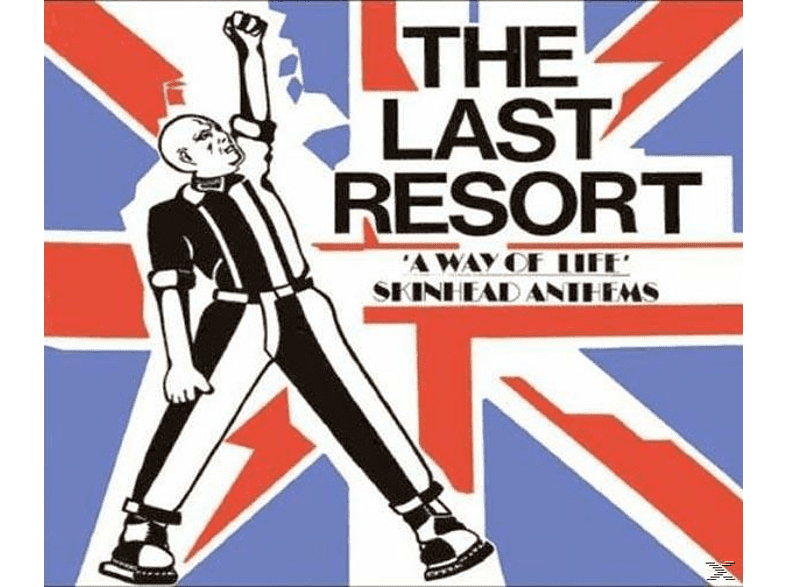 The Last Resort - A Way Of Life-Skinhead Anthems [CD]