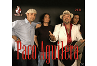 Paco Aguilera - WORLD OF PACO AGUILERA [CD]