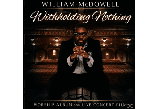 William Mcdowell - Withholding Nothing - (CD)
