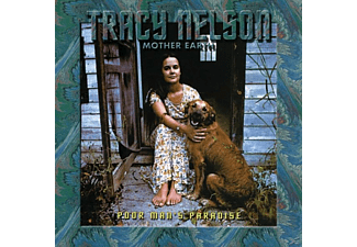 Tracy Nelson, Mother Earth - Poor Man's Paradise - (CD)