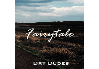 Dry Dudes - Fairytale - (CD)