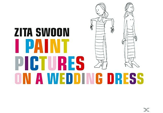 Zita Swoon - I Paint Pictures On A Wedding Dress - (Vinyl)