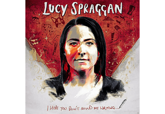 Lucy Spraggan - I Hope You Don't Mind Me Writi - (CD)
