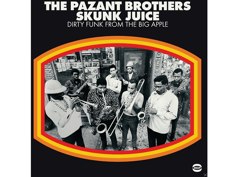 The Pazant Brothers - Skunk Juice-Dirty Funk From The Big Apple [Vinyl]
