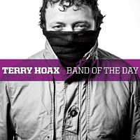 Terry Hoax - Band Of The Day [CD]