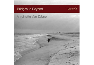 Antoinette Van Zabner - Bridges to Beyond - (CD)