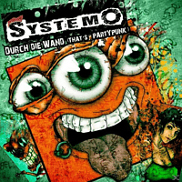 Systemo - Durch Die Wand (That's Partypunk) [CD]