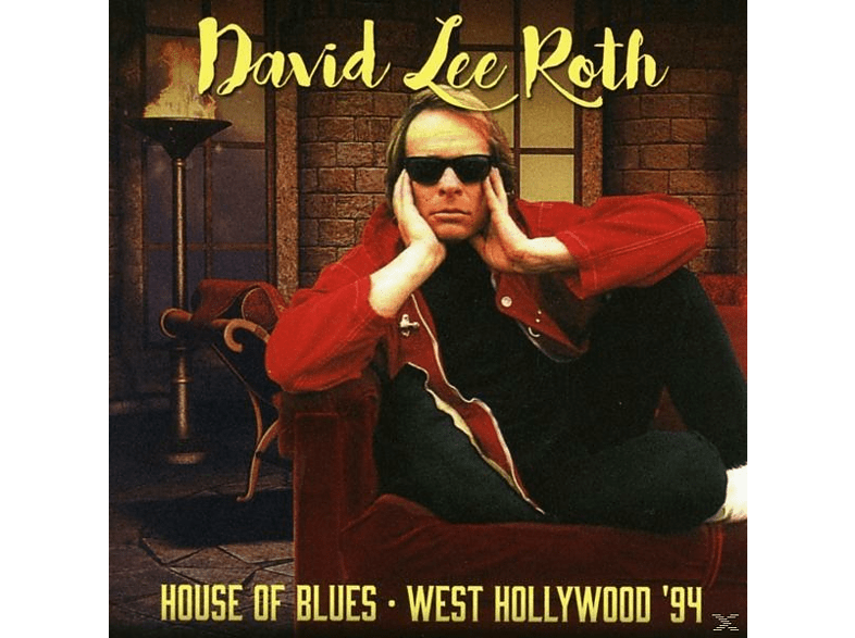 David Lee Roth - House Of Blues-West Hollywood '94 [CD]