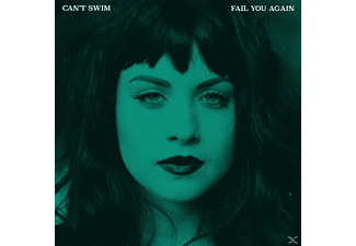 Can't Swim - Fail You Again - (CD)