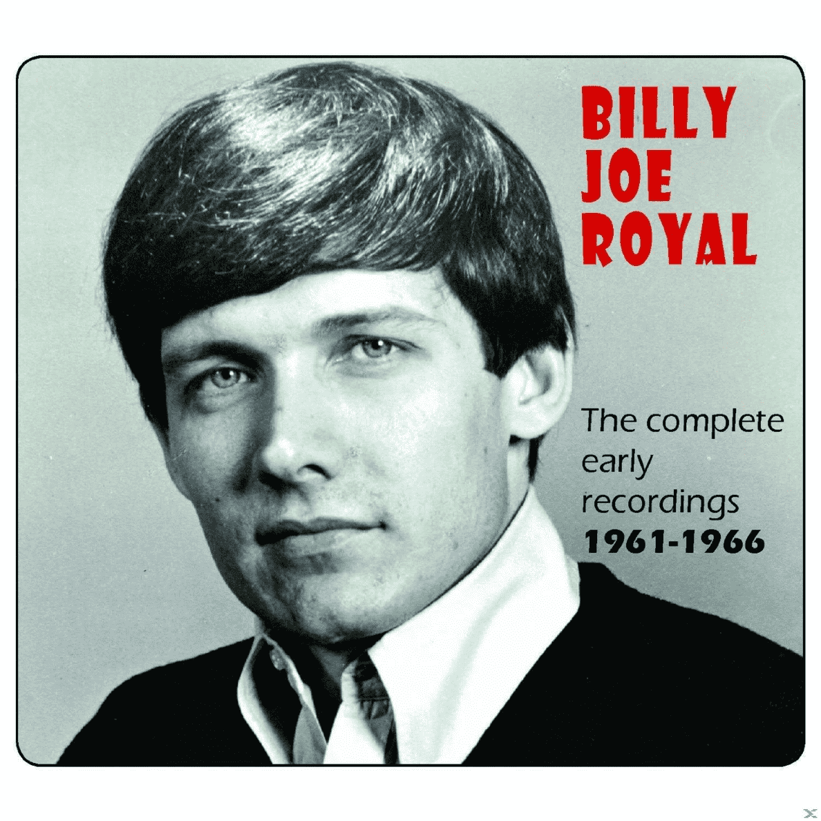 The Complete Early Recordings 1961- Billy Joe Royal auf CD