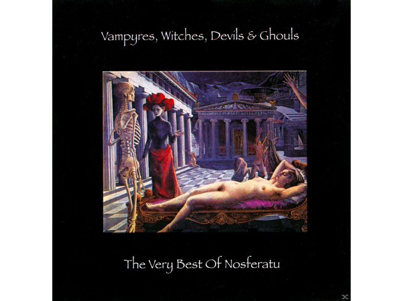 Nosferatu - Vampyres, Witches, Devils & Ghouls - The Very Best Of Nosferatu [CD]