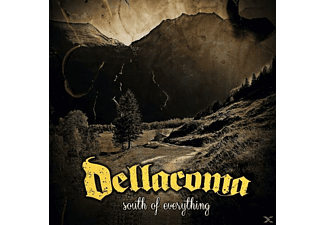 Dellacoma - South Of Everything - (CD)