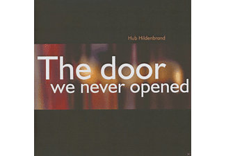 Hub Hildenbrand - The Door We Never Opened - (CD)