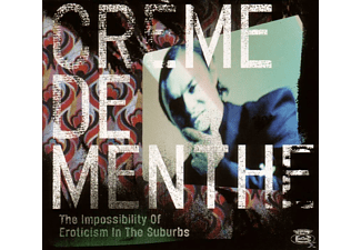 Creme - The Impossibility Of Eroticism In The Suburbs - (CD)