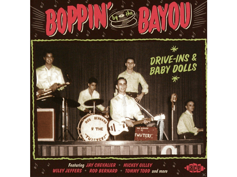 VARIOUS - Boppin By The Bayou-Drive-Ins & Baby Dolls [CD]