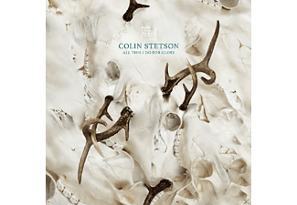 Colin Stetson - All This I Do For Glory - (Vinyl)