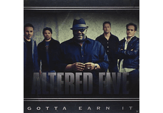 Altered Five - Gotta Earn It - (CD)
