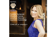 Carolyn Sampson, Laurence Cummings - COME ALL YE SONGSTERS [CD]