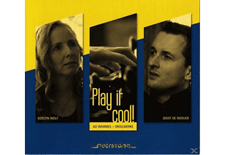 Kerstin  Wolf, Joost de Nooijer - Play it cool! - (CD)