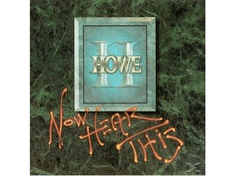 Greg Howe - Now Hear This [CD]