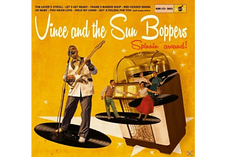 Vince And The Sun Boppers - Spinnin' Around - (CD)