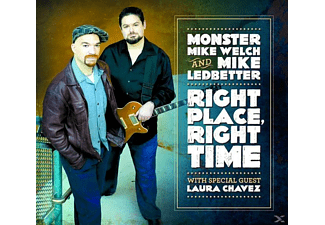 Welch,Monster Mike & Ledbetter,Mike - Right Place,Right Time - (CD)