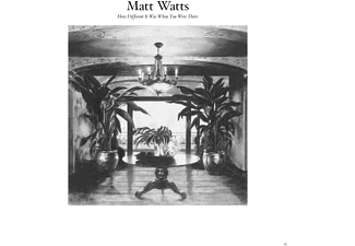 Matt Watts - How Different It Was When You Were There - (CD)