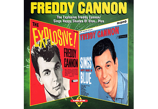 Freddy Cannon - The Explosive Freddy Cannon! / Sings Happy Shades of Blue...Plus (Bonus Tracks) (CD)