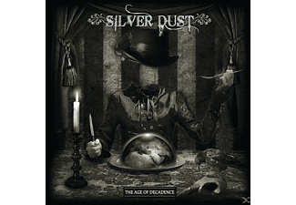 Silver Dust - The Age Of Decadence - (CD)