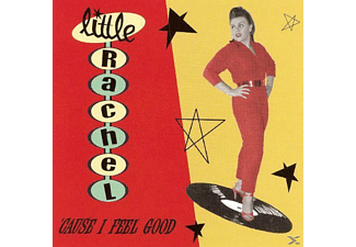 Little Rachel - 'Cause I Feel Good - (CD)
