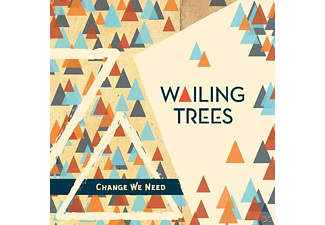Wailing Trees - Change We Need - (Vinyl)